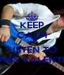 KEEP CALM AND LISTEN TO JAMES VALENTINE - Personalised Poster A4 size