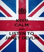 KEEP CALM AND LISTEN TO JANET DEVLIN - Personalised Poster A4 size