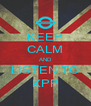 KEEP CALM AND LISTEN TO KPP - Personalised Poster A4 size