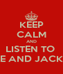 KEEP CALM AND LISTEN TO  KYLE AND JACKIE O - Personalised Poster A4 size