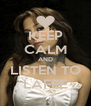KEEP CALM AND LISTEN TO LAFEE - Personalised Poster A4 size