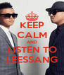 KEEP CALM AND LISTEN TO LEESSANG - Personalised Poster A4 size