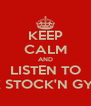 KEEP CALM AND LISTEN TO LOCK STOCK'N GYPSIES - Personalised Poster A4 size