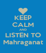 KEEP CALM AND LISTEN TO Mahraganat - Personalised Poster A4 size