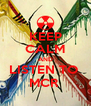 KEEP CALM AND LISTEN TO  MCR  - Personalised Poster A4 size