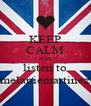 KEEP CALM AND listen to melaniemartinez - Personalised Poster A4 size