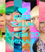 KEEP CALM AND LISTEN TO MINAJ - Personalised Poster A4 size