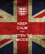 KEEP CALM AND LISTEN TO MODE - Personalised Poster A4 size
