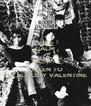 KEEP CALM AND LISTEN TO MY BLOODY VALENTINE - Personalised Poster A4 size