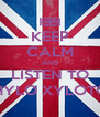 KEEP CALM AND LISTEN TO MYLO XYLOTO - Personalised Poster A4 size