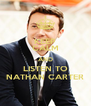 KEEP CALM AND LISTEN TO NATHAN CARTER - Personalised Poster A4 size