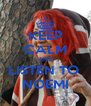 KEEP CALM AND LISTEN TO  NOEMI - Personalised Poster A4 size