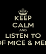KEEP CALM AND LISTEN TO OF MICE & MEN - Personalised Poster A4 size