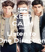 KEEP CALM AND Listen to  One Direction! - Personalised Poster A4 size