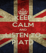 KEEP CALM AND LISTEN TO P!ATD - Personalised Poster A4 size