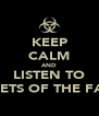KEEP CALM AND LISTEN TO POETS OF THE FALL - Personalised Poster A4 size