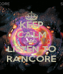 KEEP CALM AND LISTEN TO RANCORE - Personalised Poster A4 size