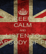 KEEP CALM AND LISTEN TO RHAPSODY OF FIRE - Personalised Poster A4 size