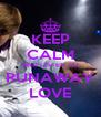 KEEP CALM AND LISTEN TO RUNAWAY LOVE - Personalised Poster A4 size