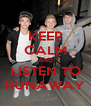 KEEP CALM AND LISTEN TO RUNAWAY - Personalised Poster A4 size
