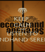 KEEP  CALM AND LISTEN TO SECONDHAND SERENADE - Personalised Poster A4 size