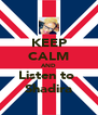 KEEP CALM AND Listen to  Shadira - Personalised Poster A4 size