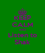 KEEP CALM AND Listen to Shak - Personalised Poster A4 size