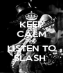 KEEP CALM AND LISTEN TO SLASH  - Personalised Poster A4 size