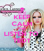 KEEP CALM AND LISTEN TO  TBDT - Personalised Poster A4 size