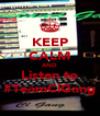 KEEP CALM AND Listen to #TeamClGang - Personalised Poster A4 size
