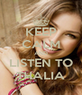 KEEP CALM AND LISTEN TO THALIA - Personalised Poster A4 size