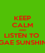 KEEP CALM AND LISTEN TO  THE REGGAE SUNSHINE SHOW - Personalised Poster A4 size