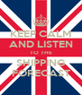 KEEP CALM AND LISTEN TO THE SHIPPING FORECAST - Personalised Poster A4 size