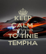 KEEP CALM  AND LISTEN TO TINIE TEMPHA - Personalised Poster A4 size