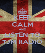 KEEP CALM AND LISTEN TO TJM RADIO - Personalised Poster A4 size