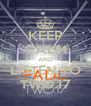 KEEP CALM AND LISTEN TO TWO.17 - Personalised Poster A4 size