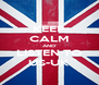 KEEP CALM AND LISTEN TO US-UK - Personalised Poster A4 size