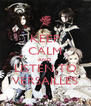 KEEP CALM AND LISTEN TO VERSAILLES - Personalised Poster A4 size