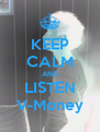 KEEP CALM AND LISTEN V-Money - Personalised Poster A4 size