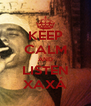 KEEP CALM AND LISTEN XAXÁ - Personalised Poster A4 size