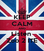 KEEP CALM AND Listen  Zoo 2 ITE - Personalised Poster A4 size