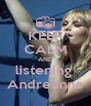 KEEP CALM AND listening  Andreanne - Personalised Poster A4 size