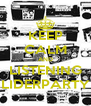 KEEP CALM AND LISTENING LIDERPARTY - Personalised Poster A4 size