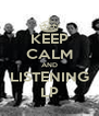 KEEP CALM AND LISTENING LP - Personalised Poster A4 size