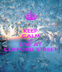 KEEP CALM AND LIVE AT CLIFFORD STREET - Personalised Poster A4 size