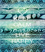 KEEP CALM AND LIVE HAPPY - Personalised Poster A4 size