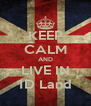 KEEP CALM AND LIVE IN 1D Land - Personalised Poster A4 size