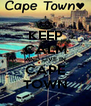 KEEP CALM AND LIVE IN CAPE TOWN - Personalised Poster A4 size