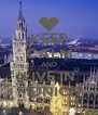 KEEP CALM AND LIVE IN MUNICH - Personalised Poster A4 size