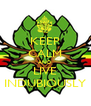 KEEP CALM AND LIVE INDUBIOUSLY - Personalised Poster A4 size